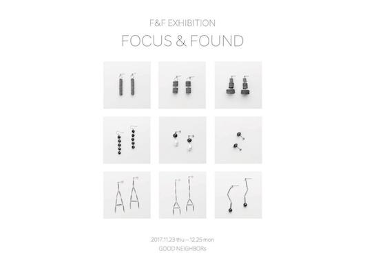 """F&F EXHIBITION """"FOCUS & FOUND"""" 2017.11.23 thu – 12.25 mon"""