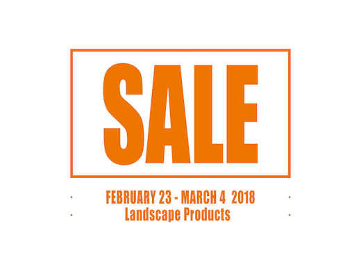 "SALE ""Landscape products"" 2018.2.23 fri – 3.4 sun"